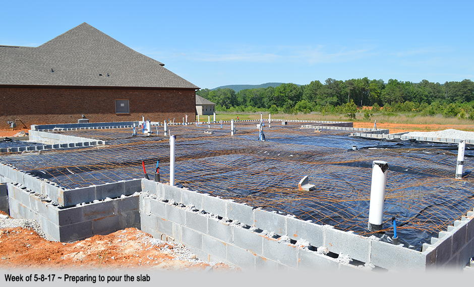 Week of 5-8-17 ~ Preparing to pour the slab